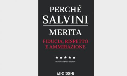 Perché Salvini Merita Fiducia Rispetto E Ammirazione