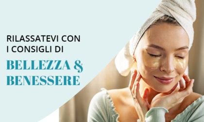 Speciale Bellezza & Benessere dal 10 al 16 Maggio.